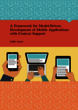 A Framework for Model-Driven Development of Mobile Applications with Context Support