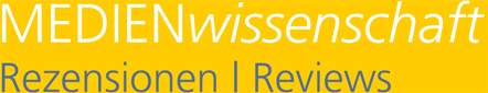 MEDIENwissenschaft: Rezensionen | Reviews