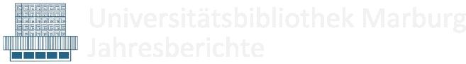 Jahresbericht Universitätsbibliothek Marburg